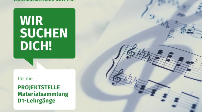 Projektstelle Materialsammlung D1- Lehrgänge Volksmusikerbund NRW VMB NRW offene Stelle